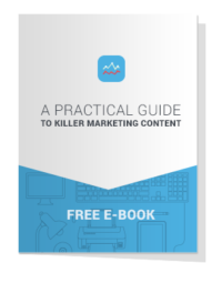 EBOOK Cover - A Practical Guide To Killer Marketing Content